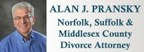 Alan J. Pransky, Attorney at Law, DEDHAM MASSACHUSETTS divorce lawyers